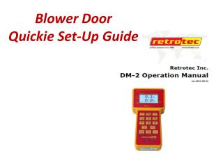Blower Door Quickie  Set-Up Guide