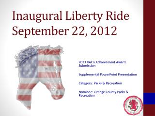 Inaugural Liberty Ride September 22, 2012