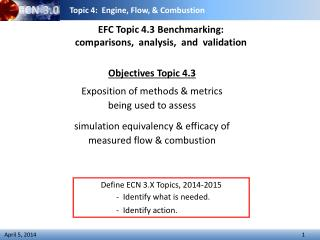 EFC Topic 4.3  Benchmarking :  comparisons,   analysis,   and  validation