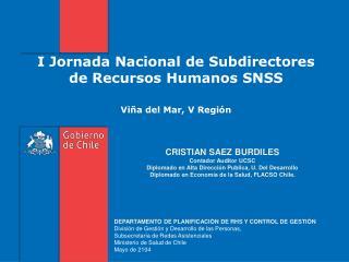 I Jornada Nacional de Subdirectores de Recursos Humanos SNSS Viña del Mar, V Región
