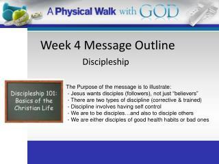 Week 4 Message Outline