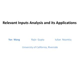 Relevant Inputs Analysis and its Applications