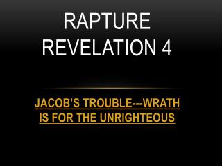 RAPTURE REVELATION 4