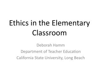 Ethics in the Elementary Classroom
