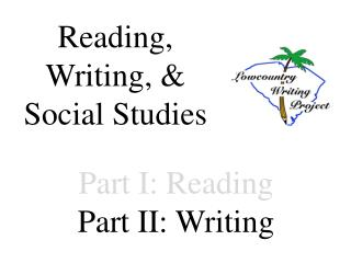 Part I: Reading Part II: Writing