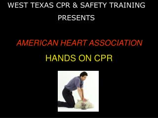 AMERICAN HEART ASSOCIATION HANDS ON CPR