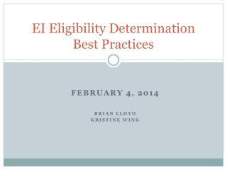 EI  Eligibility Determination Best Practices