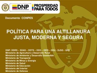 POLÍTICA PARA UNA ALTILLANURA JUSTA, MODERNA Y SEGURA