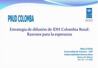 Estrategia de difusión de IDH Colombia Rural: Razones para la esperanza