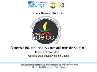 comunicaciones@redadelco.org  www.redadelco.org  blog: tejiendored.org