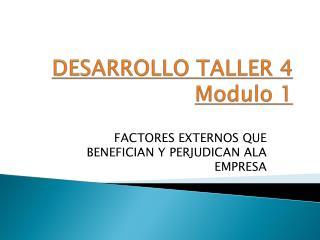 DESARROLLO TALLER 4 Modulo 1