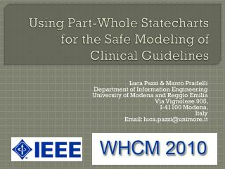 Using  Part-Whole Statecharts  for  the Safe  Modeling of Clinical Guidelines