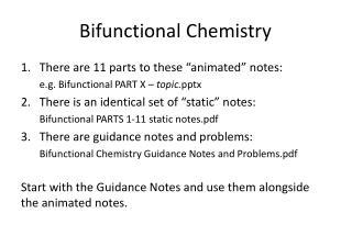 Bifunctional Chemistry