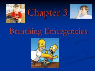 The Airway and Breathing Emergencies