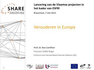 Lancering van de Vlaamse projecten in het kader van ESFRI Brasschaat, 7 mei 2012