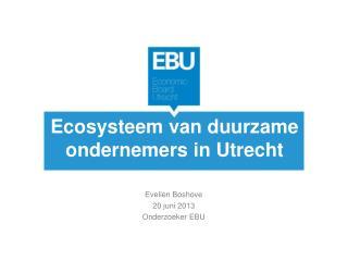 Ecosysteem van duurzame  ondernemers in Utrecht