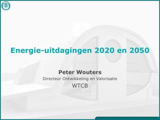Energie-uitdagingen 2020 en 2050