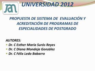 AUTORES : Dr. C Esther  María  Surós  Reyes  Dr. C Diana Mondeja  González