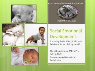 Social Emotional Development: