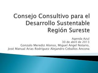 Consejo Consultivo para el Desarrollo Sustentable Región Sureste
