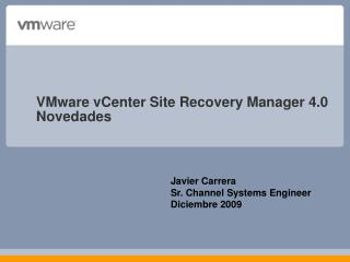 VMware vCenter Site Recovery Manager 4.0 Novedades