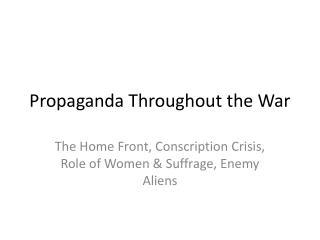 Propaganda Throughout the War