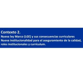LGE: Cambios en curriculum