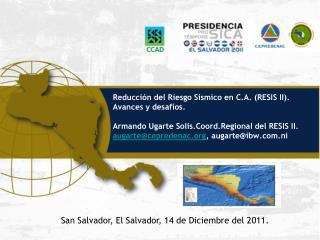 El Salvador, 7 y 8 de septiembre 2011