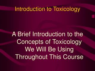 Introduction to Toxicology
