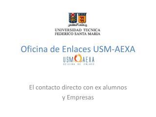 Oficina de Enlaces USM-AEXA
