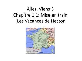 Allez ,  Viens  3 Chapitre  1.1:  Mise  en train Les  Vacances de Hector