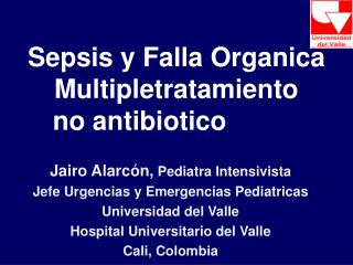 Sepsis y Falla Organica Multipletratamiento no antibiotico