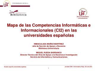 Mapa de  las Competencias Informáticas e Informacionales (CI2) en las universidades españolas