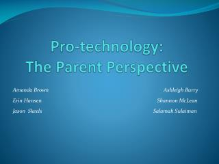 Pro-technology:  The Parent Perspective