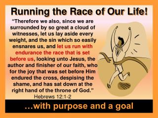 Running the Race of Our Life!
