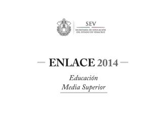 ¿ Qué es ENLACE ?