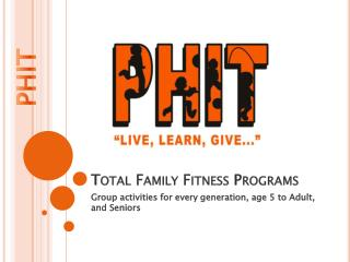 Total Family Fitness Programs