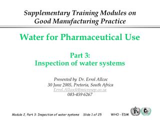 Water for Pharmaceutical Use Part 3: Inspection of water sys