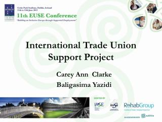 International Trade Union Support Project