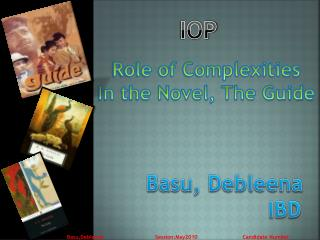 Role  of Complexities In the Novel, The Guide