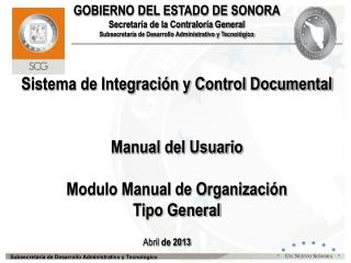 Sistema de Integraci�n y Control Documental Manual del Usuario Modulo Manual de Organizaci�n