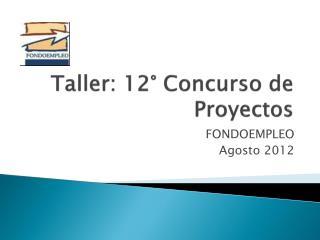 Taller: 12° Concurso de Proyectos