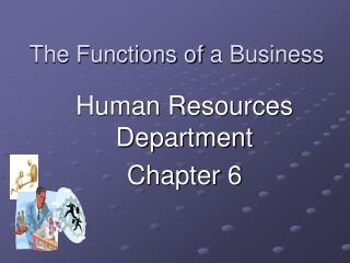 The Functions of  a Business
