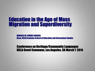 Education in the Age of Mass  Migration and  Superdiversity