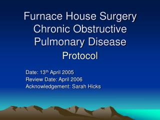 Furnace House Surgery Chronic Obstructive Pulmonary Disease