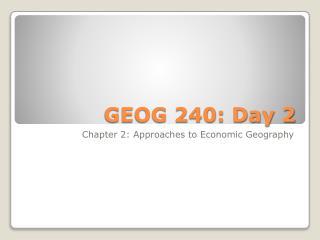 GEOG 240: Day 2