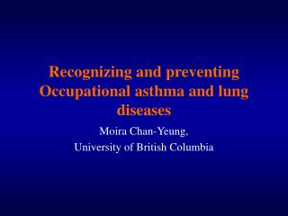 Recognizing and preventing Occupational asthma and lung diseases