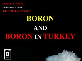 BORON AND BORON IN TURKEY