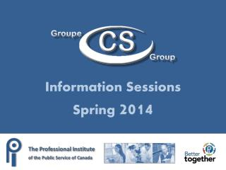 Information Sessions Spring  2014