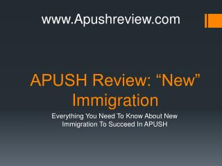 "APUSH Review: ""New"" Immigration"